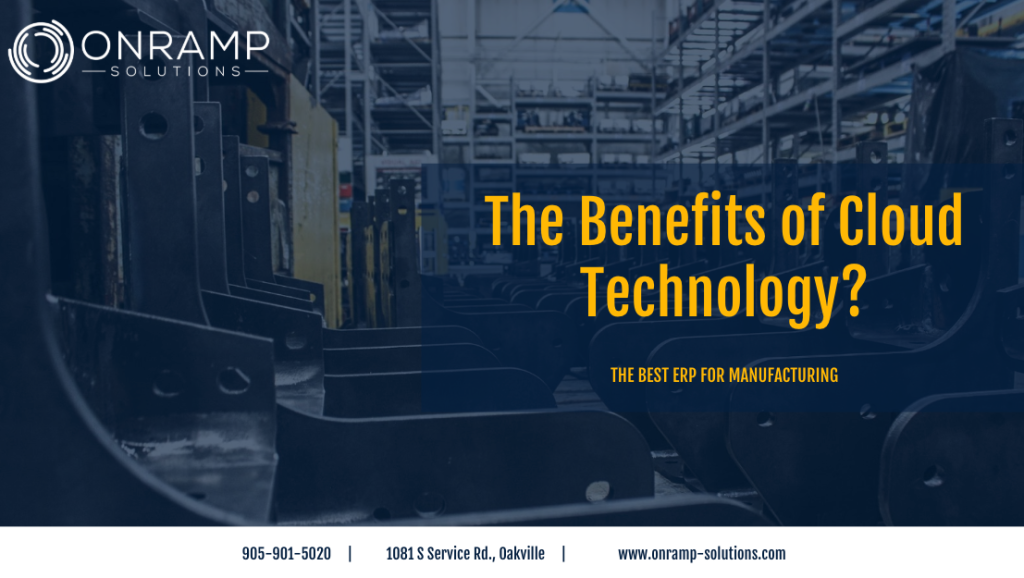 The Benefits of Cloud Technology for Manufacturing