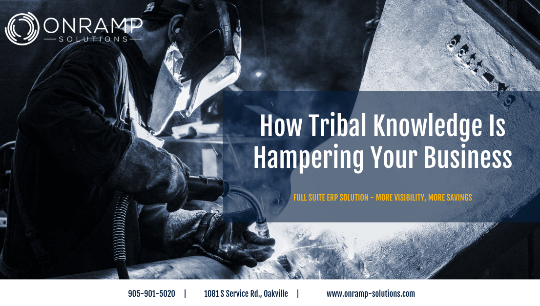 Tribal Knowledge Hurts Manufacturing Businesses