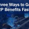Three Ways to Get ERP Benefits Faster